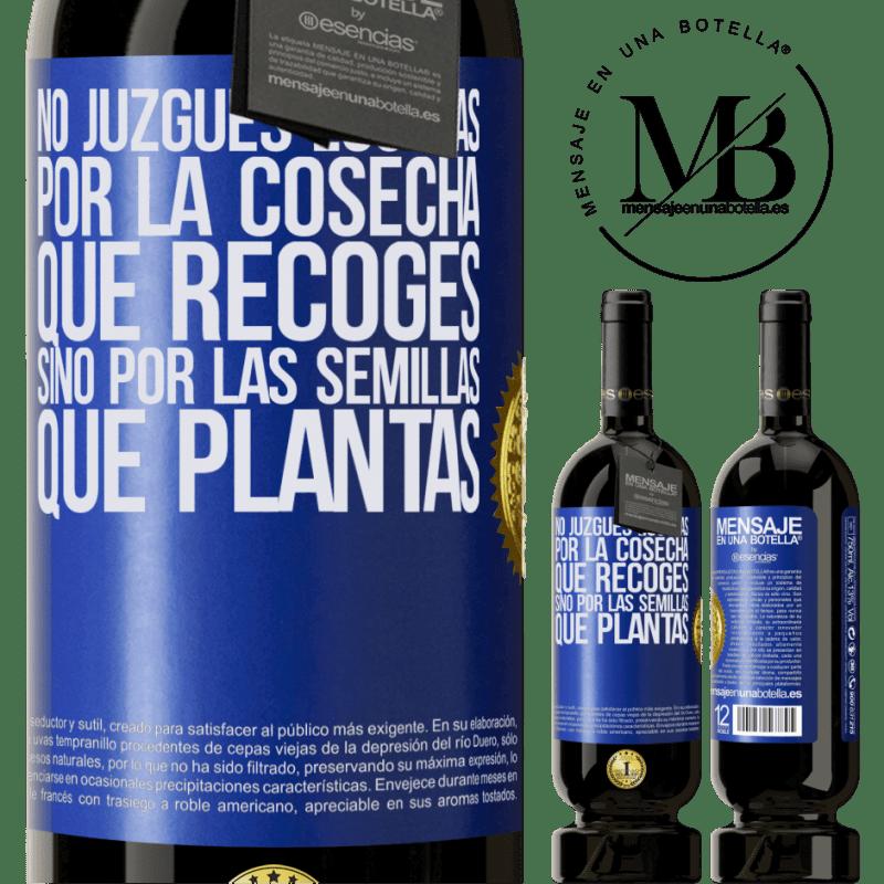 29,95 € Envoi gratuit   Vin rouge Édition Premium MBS® Reserva Ne jugez pas les jours par la récolte que vous récoltez, mais par les graines que vous plantez Étiquette Bleue. Étiquette personnalisable Reserva 12 Mois Récolte 2013 Tempranillo