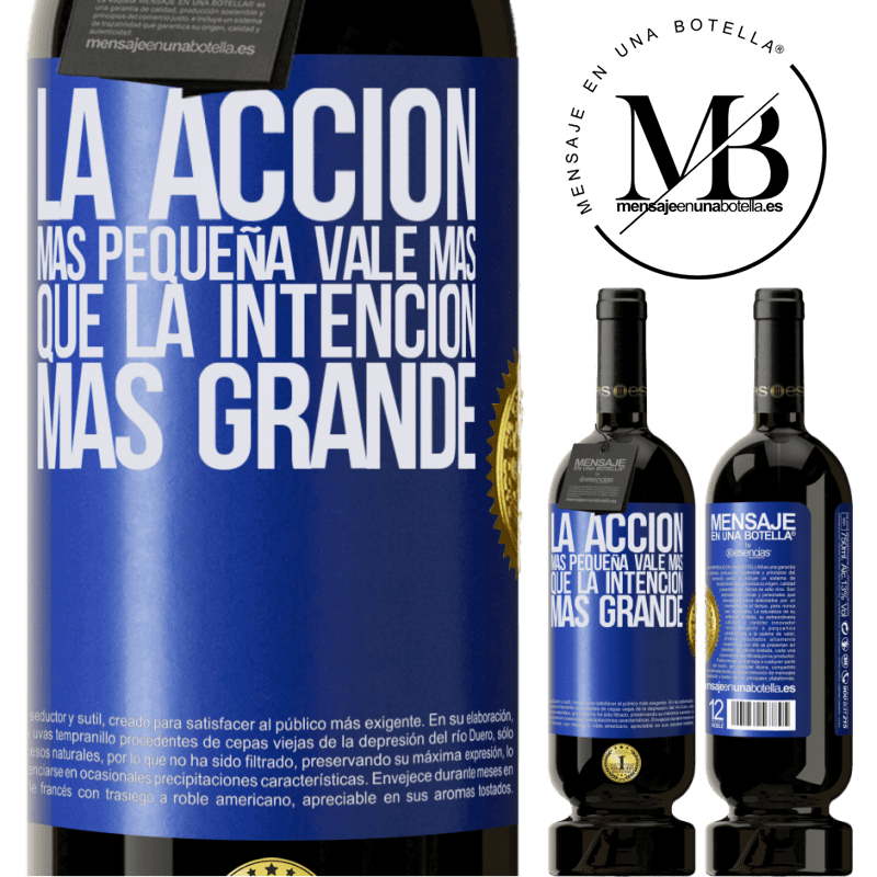 29,95 € Envoi gratuit | Vin rouge Édition Premium MBS® Reserva La plus petite action vaut plus que la plus grande intention Étiquette Bleue. Étiquette personnalisable Reserva 12 Mois Récolte 2013 Tempranillo