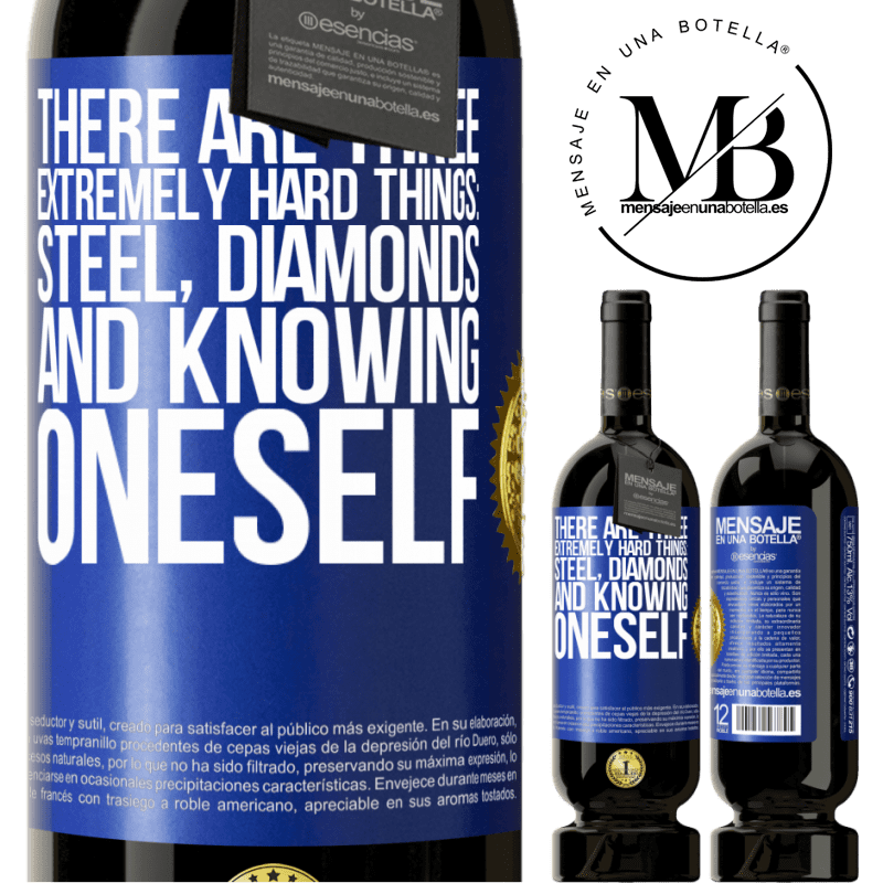 29,95 € Free Shipping   Red Wine Premium Edition MBS® Reserva There are three extremely hard things: steel, diamonds, and knowing oneself Blue Label. Customizable label Reserva 12 Months Harvest 2013 Tempranillo