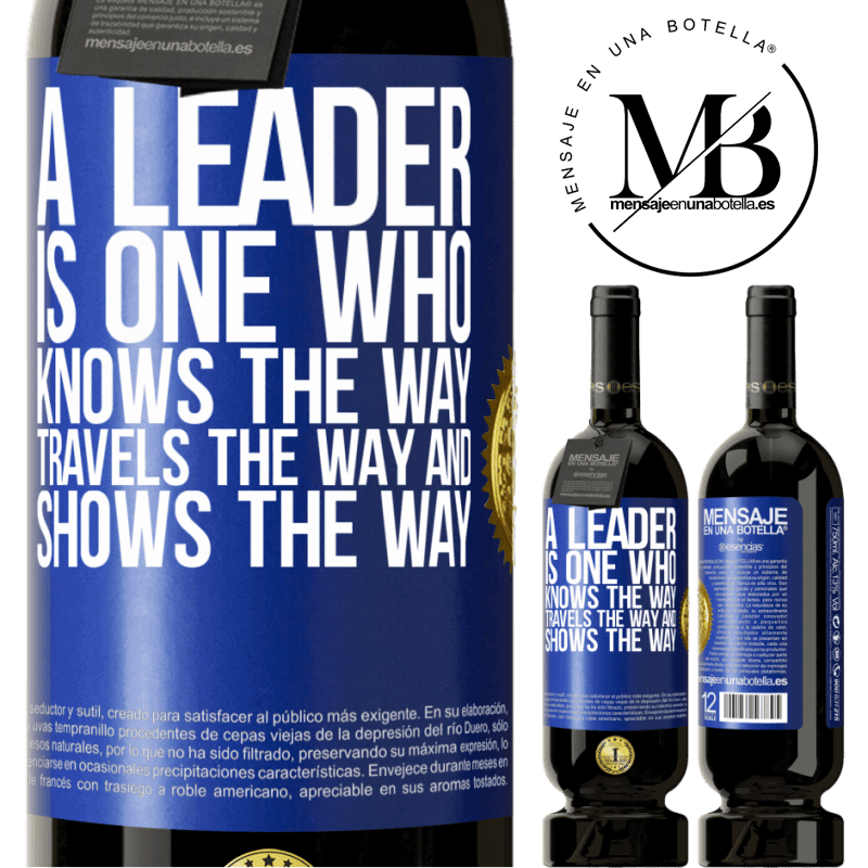 29,95 € Free Shipping | Red Wine Premium Edition MBS® Reserva A leader is one who knows the way, travels the way and shows the way Blue Label. Customizable label Reserva 12 Months Harvest 2013 Tempranillo