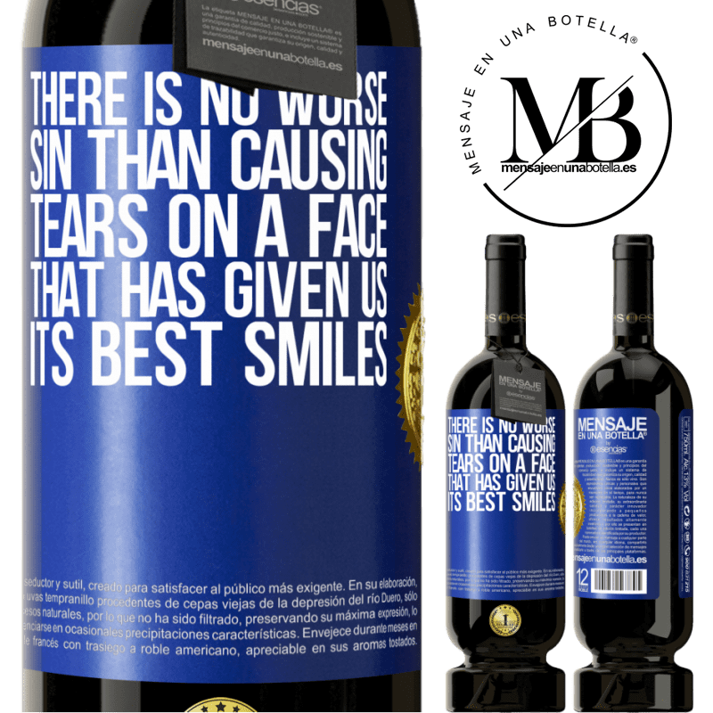 29,95 € Free Shipping   Red Wine Premium Edition MBS® Reserva There is no worse sin than causing tears on a face that has given us its best smiles Blue Label. Customizable label Reserva 12 Months Harvest 2013 Tempranillo