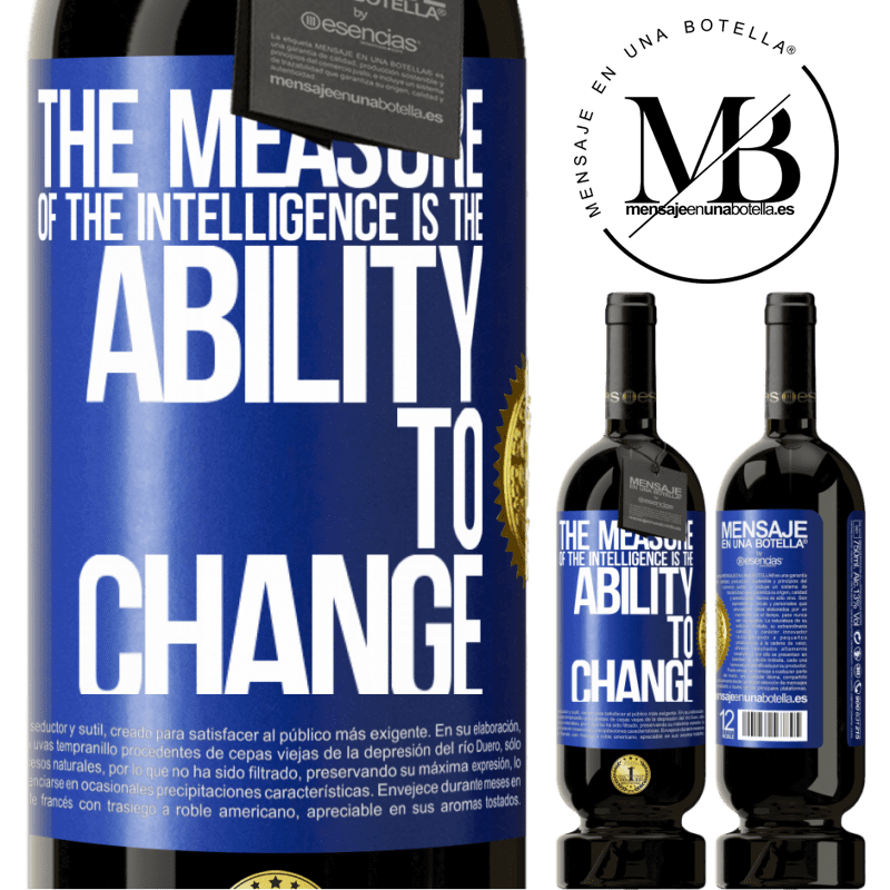 29,95 € Free Shipping   Red Wine Premium Edition MBS® Reserva The measure of the intelligence is the ability to change Blue Label. Customizable label Reserva 12 Months Harvest 2013 Tempranillo