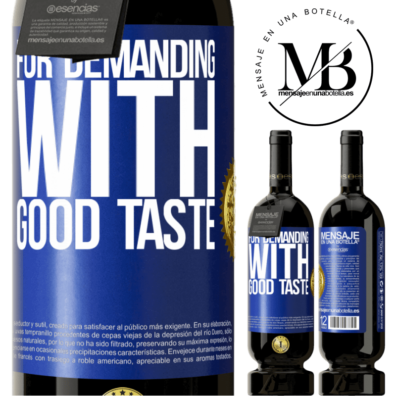 29,95 € Free Shipping | Red Wine Premium Edition MBS® Reserva For demanding with good taste Blue Label. Customizable label Reserva 12 Months Harvest 2013 Tempranillo