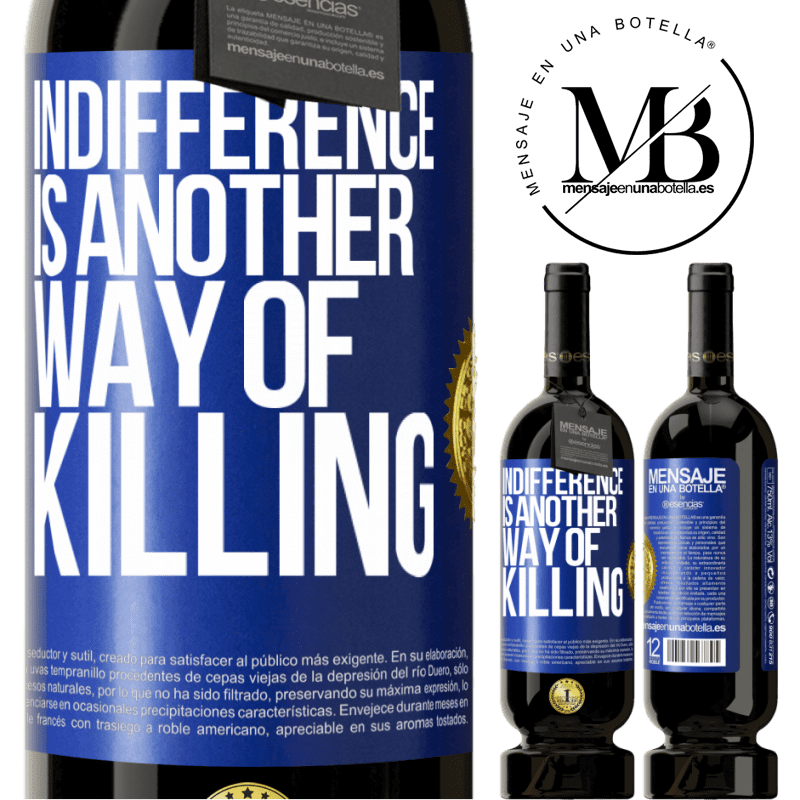 29,95 € Free Shipping | Red Wine Premium Edition MBS® Reserva Indifference is another way of killing Blue Label. Customizable label Reserva 12 Months Harvest 2013 Tempranillo