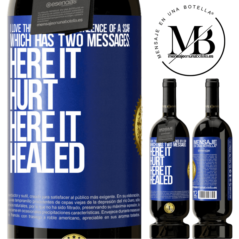 29,95 € Free Shipping   Red Wine Premium Edition MBS® Reserva I love the poetic ambivalence of a scar, which has two messages: here it hurt, here it healed Blue Label. Customizable label Reserva 12 Months Harvest 2013 Tempranillo