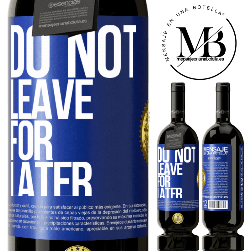 29,95 € Free Shipping | Red Wine Premium Edition MBS® Reserva Do not leave for later Blue Label. Customizable label Reserva 12 Months Harvest 2013 Tempranillo