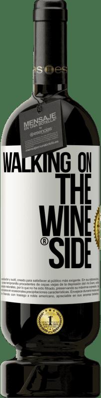 29,95 €   Red Wine Premium Edition MBS Reserva Walking on the Wine Side® Yellow Label. Customizable label I.G.P. Vino de la Tierra de Castilla y León Aging in oak barrels 12 Months Harvest 2016 Spain Tempranillo