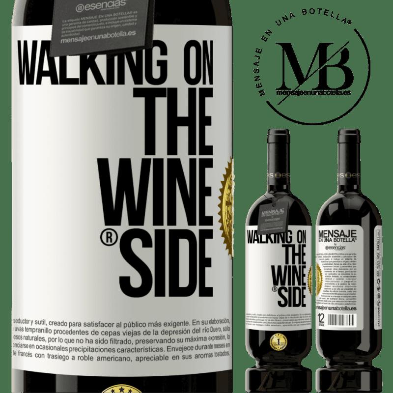 29,95 € Kostenloser Versand   Rotwein Premium Edition MBS® Reserva Walking on the Wine Side® Weißes Etikett. Anpassbares Etikett Reserva 12 Monate Ernte 2013 Tempranillo