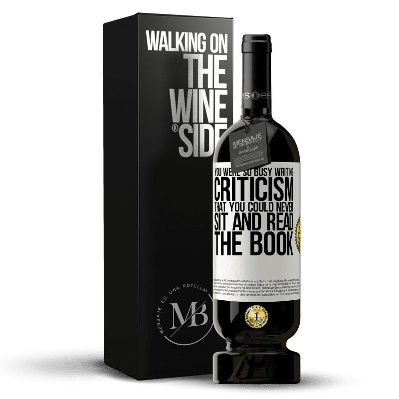 29,95 € Free Shipping | Red Wine Premium Edition MBS® Reserva You were so busy writing criticism that you could never sit and read the book White Label. Customizable label Reserva 12 Months Harvest 2013 Tempranillo