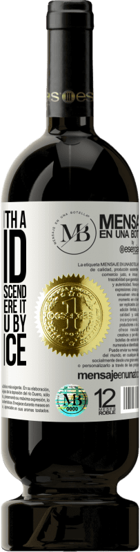 «Never argue with a stupid. It will make you descend to its level and there it will defeat you by experience» Premium Edition MBS® Reserva