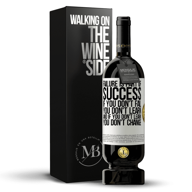 29,95 € Free Shipping | Red Wine Premium Edition MBS® Reserva Failure is part of success. If you don't fail, you don't learn. And if you don't learn, you don't change White Label. Customizable label Reserva 12 Months Harvest 2013 Tempranillo