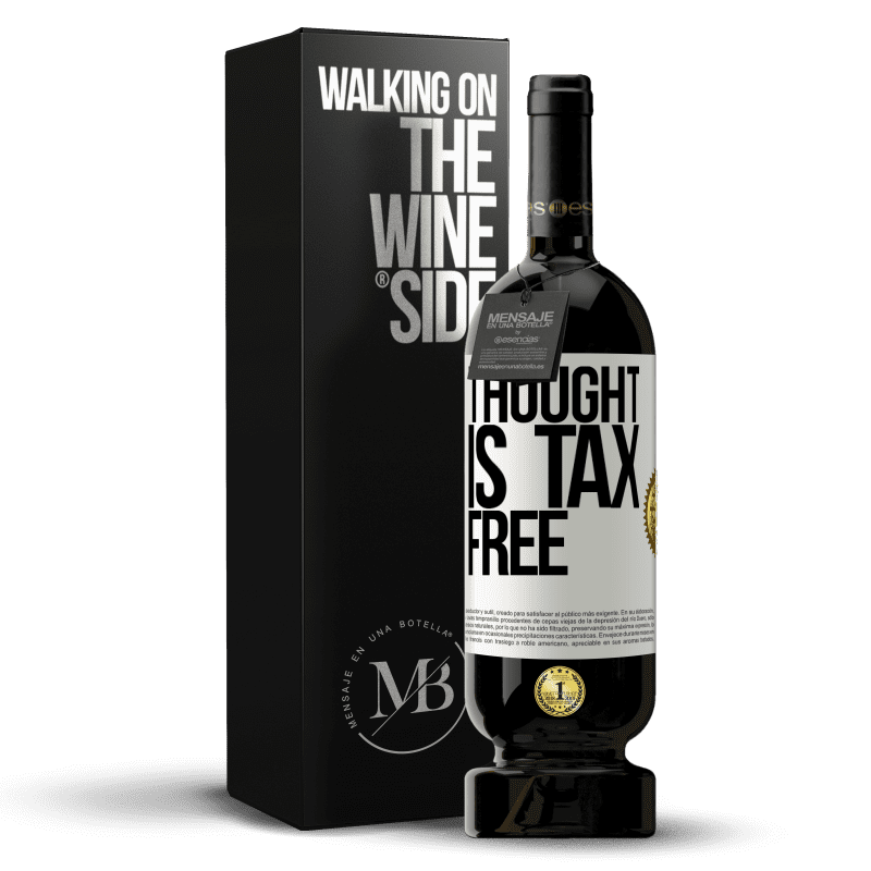 29,95 € Free Shipping | Red Wine Premium Edition MBS® Reserva Thought is tax free White Label. Customizable label Reserva 12 Months Harvest 2013 Tempranillo