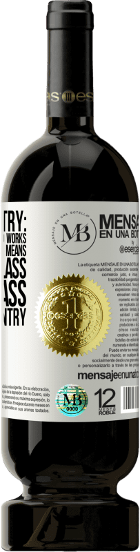«A rare country: the working class has no works, the middle case has no means, the upper class has no class. A strange country» Premium Edition MBS® Reserva