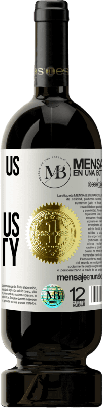 «They give us fear to sell us security» Premium Edition MBS® Reserva