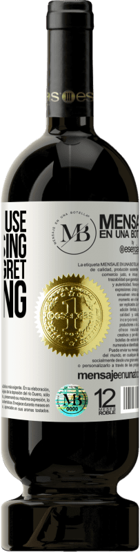 «What is the use of confessing if I do not regret anything» Premium Edition MBS® Reserva
