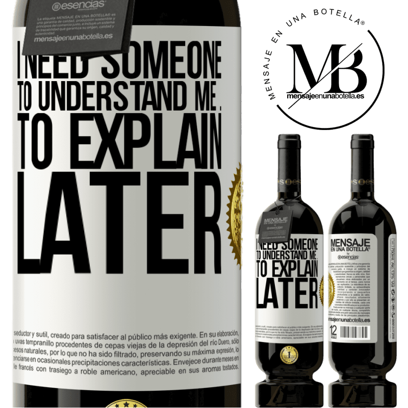 29,95 € Free Shipping | Red Wine Premium Edition MBS® Reserva I need someone to understand me ... To explain later White Label. Customizable label Reserva 12 Months Harvest 2013 Tempranillo
