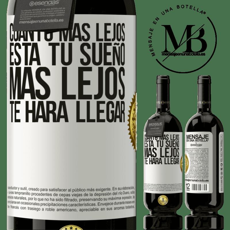 29,95 € Envoi gratuit | Vin rouge Édition Premium MBS® Reserva Plus votre rêve est éloigné, plus il vous mènera loin Étiquette Blanche. Étiquette personnalisable Reserva 12 Mois Récolte 2013 Tempranillo