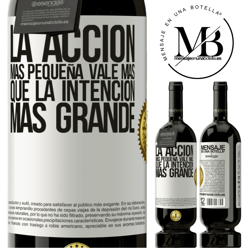 29,95 € Free Shipping | Red Wine Premium Edition MBS® Reserva The smallest action is worth more than the greatest intention White Label. Customizable label Reserva 12 Months Harvest 2013 Tempranillo