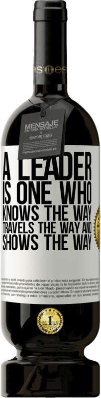 «A leader is one who knows the way, travels the way and shows the way» Premium Edition MBS® Reserva