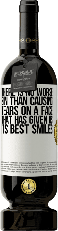 29,95 € Free Shipping   Red Wine Premium Edition MBS® Reserva There is no worse sin than causing tears on a face that has given us its best smiles White Label. Customizable label Reserva 12 Months Harvest 2013 Tempranillo