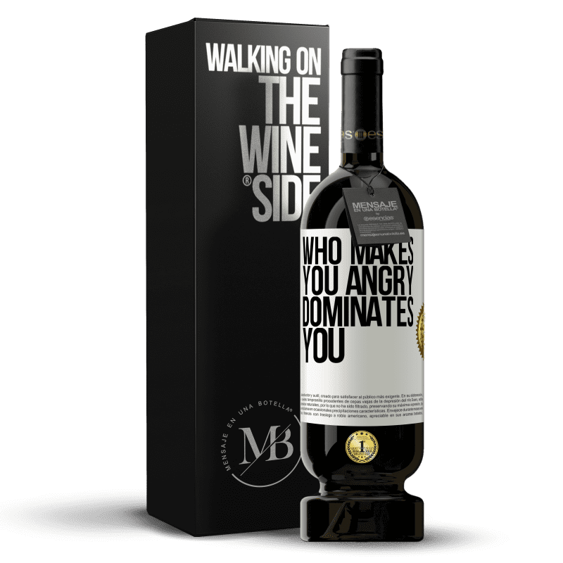 29,95 € Free Shipping | Red Wine Premium Edition MBS® Reserva Who makes you angry dominates you White Label. Customizable label Reserva 12 Months Harvest 2013 Tempranillo
