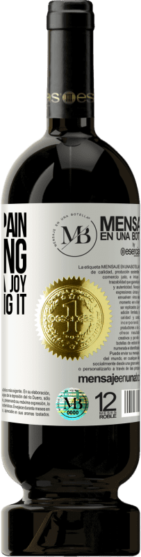 «Sharing a pain is dividing it and sharing a joy is multiplying it» Premium Edition MBS® Reserva