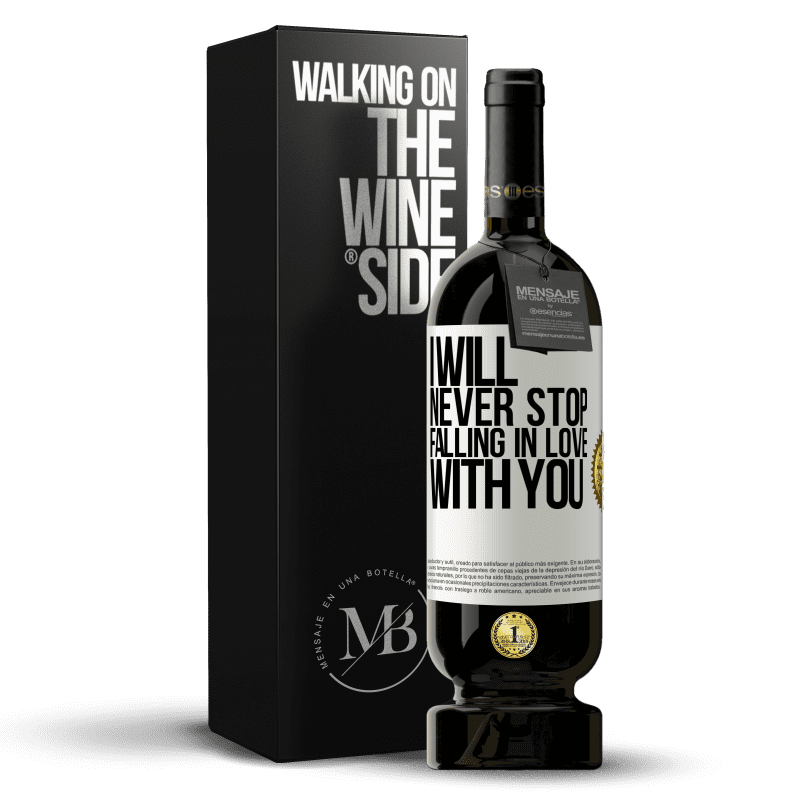 29,95 € Free Shipping | Red Wine Premium Edition MBS® Reserva I will never stop falling in love with you White Label. Customizable label Reserva 12 Months Harvest 2013 Tempranillo