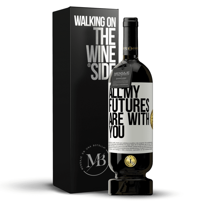 29,95 € Free Shipping | Red Wine Premium Edition MBS® Reserva All my futures are with you White Label. Customizable label Reserva 12 Months Harvest 2013 Tempranillo