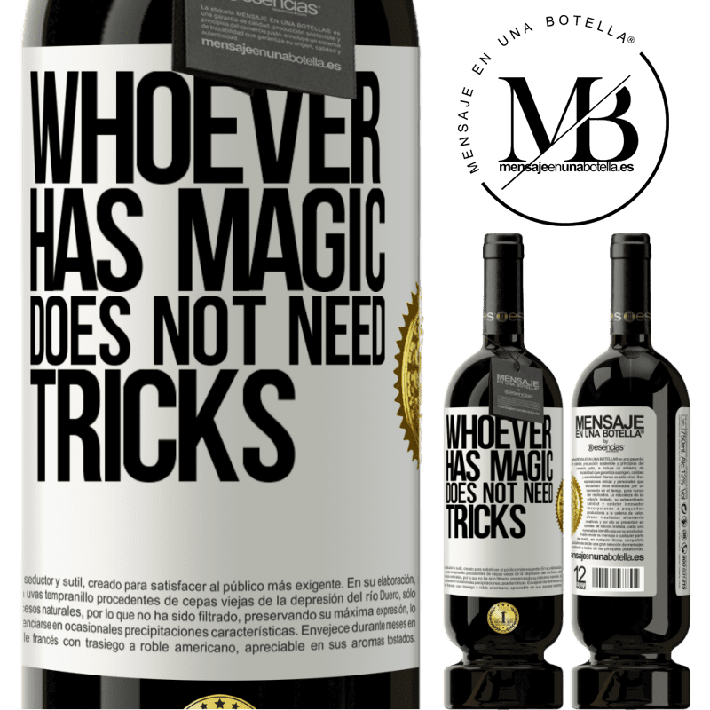 29,95 € Free Shipping | Red Wine Premium Edition MBS® Reserva Whoever has magic does not need tricks White Label. Customizable label Reserva 12 Months Harvest 2013 Tempranillo