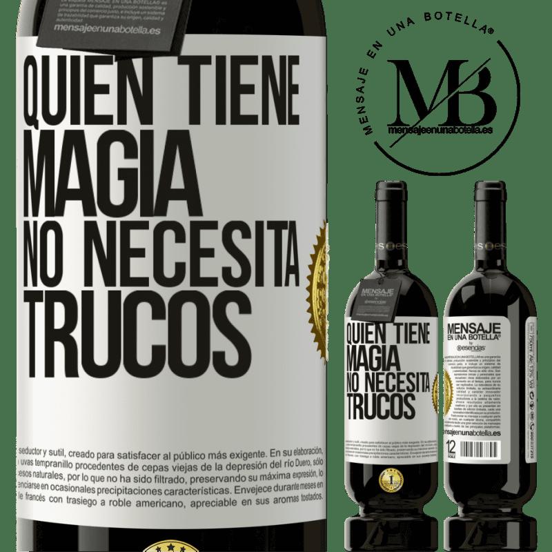 29,95 € Envoi gratuit   Vin rouge Édition Premium MBS® Reserva Qui a de la magie n'a pas besoin de tours Étiquette Blanche. Étiquette personnalisable Reserva 12 Mois Récolte 2013 Tempranillo