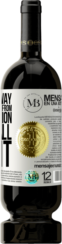 «The best way to free yourself from a temptation is to fall for it» Premium Edition MBS® Reserva