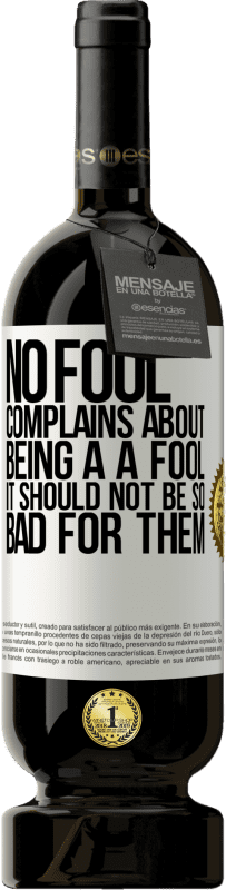 29,95 € Free Shipping | Red Wine Premium Edition MBS® Reserva No fool complains about being a a fool. It should not be so bad for them White Label. Customizable label Reserva 12 Months Harvest 2013 Tempranillo