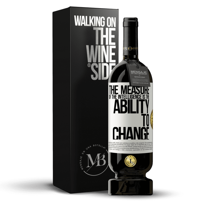 29,95 € Free Shipping   Red Wine Premium Edition MBS® Reserva The measure of the intelligence is the ability to change White Label. Customizable label Reserva 12 Months Harvest 2013 Tempranillo