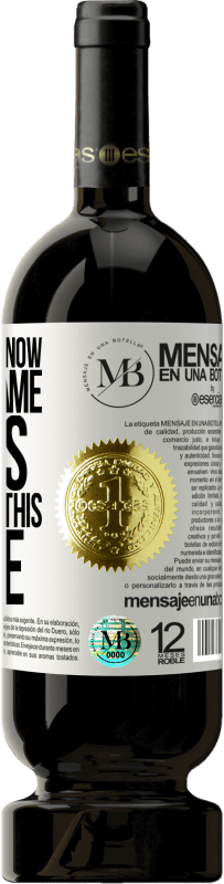 «If you don't know how to tame beasts don't untie this bottle» Premium Edition MBS® Reserva