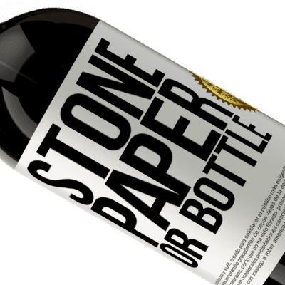 Unique & Personal Expressions. «Stone, paper or bottle» Premium Edition MBS® Reserva