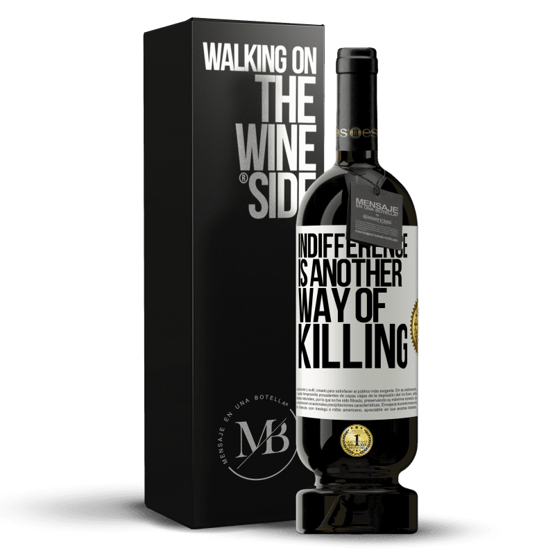 29,95 € Free Shipping | Red Wine Premium Edition MBS® Reserva Indifference is another way of killing White Label. Customizable label Reserva 12 Months Harvest 2013 Tempranillo
