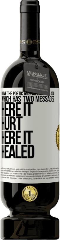 29,95 € Free Shipping   Red Wine Premium Edition MBS® Reserva I love the poetic ambivalence of a scar, which has two messages: here it hurt, here it healed White Label. Customizable label Reserva 12 Months Harvest 2013 Tempranillo