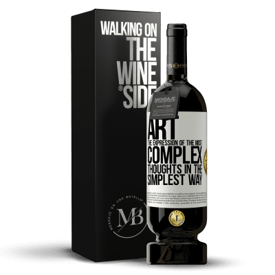 «ART. The expression of the most complex thoughts in the simplest way» Premium Edition MBS® Reserva