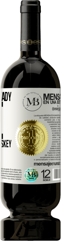 «You are already ice of another whiskey» Premium Edition MBS® Reserva