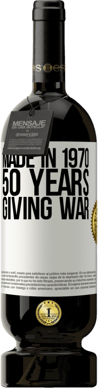 29,95 € Free Shipping   Red Wine Premium Edition MBS® Reserva Made in 1970. 50 years giving war White Label. Customizable label Reserva 12 Months Harvest 2013 Tempranillo