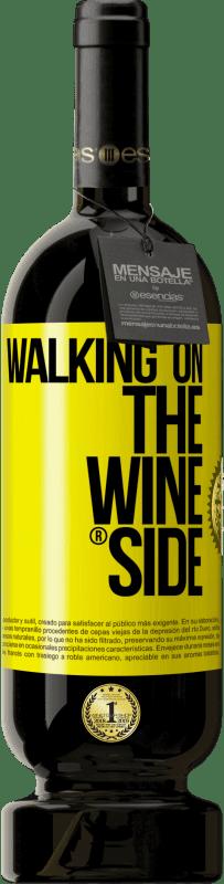 29,95 € | 赤ワイン プレミアム版 MBS Reserva Walking on the Wine Side® 黄色のラベル. カスタマイズ可能なラベル I.G.P. Vino de la Tierra de Castilla y León オーク樽での熟成 12 月 収穫 2016 スペイン Tempranillo