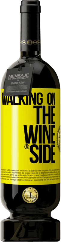 19,95 € | Red Wine Premium Edition RED MBS Walking on the Wine Side® Yellow Label. Customized label I.G.P. Vino de la Tierra de Castilla y León Aging in oak barrels 12 Months Spain Tempranillo