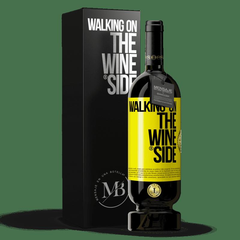 29,95 € Kostenloser Versand   Rotwein Premium Edition MBS® Reserva Walking on the Wine Side® Gelbes Etikett. Anpassbares Etikett Reserva 12 Monate Ernte 2013 Tempranillo