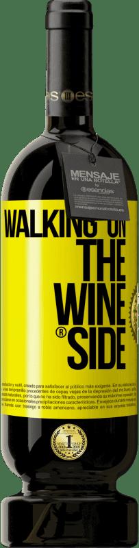29,95 € Spedizione Gratuita | Vino rosso Edizione Premium MBS® Reserva Walking on the Wine Side® Etichetta Gialla. Etichetta personalizzabile Reserva 12 Mesi Raccogliere 2013 Tempranillo