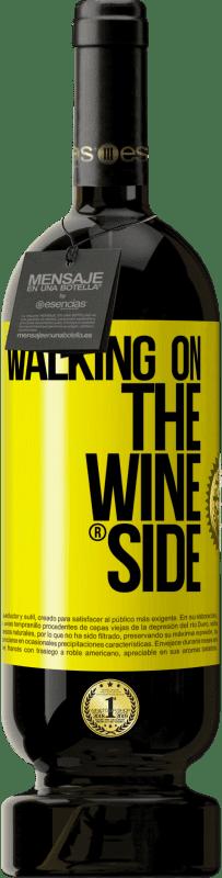 29,95 € 免费送货 | 红酒 高级版 MBS® Reserva Walking on the Wine Side® 黄色标签. 可自定义的标签 Reserva 12 个月 收成 2013 Tempranillo