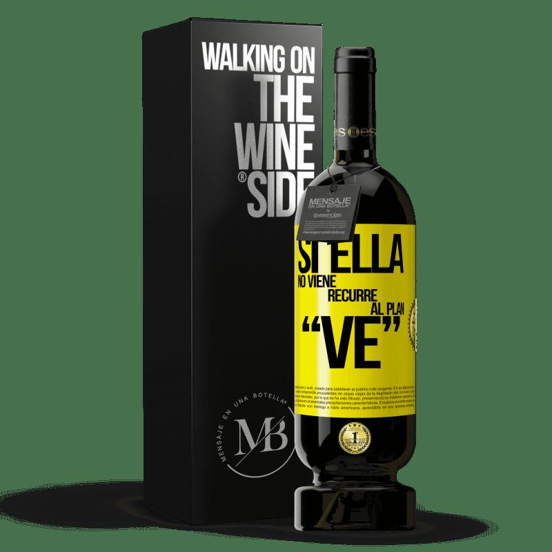 29,95 € Free Shipping | Red Wine Premium Edition MBS® Reserva Si ella no viene, recurre al plan VE Yellow Label. Customizable label Reserva 12 Months Harvest 2013 Tempranillo