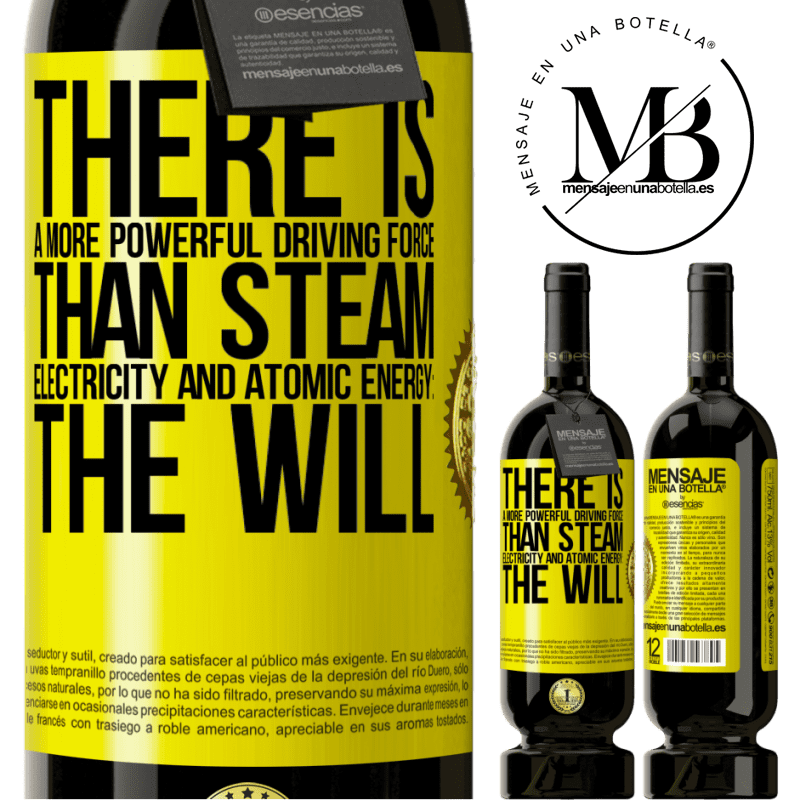 29,95 € Free Shipping | Red Wine Premium Edition MBS® Reserva There is a more powerful driving force than steam, electricity and atomic energy: The will Yellow Label. Customizable label Reserva 12 Months Harvest 2013 Tempranillo