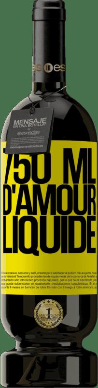 29,95 € Envoi gratuit | Vin rouge Édition Premium MBS® Reserva 750 ml d'amour liquide Étiquette Jaune. Étiquette personnalisable Reserva 12 Mois Récolte 2013 Tempranillo