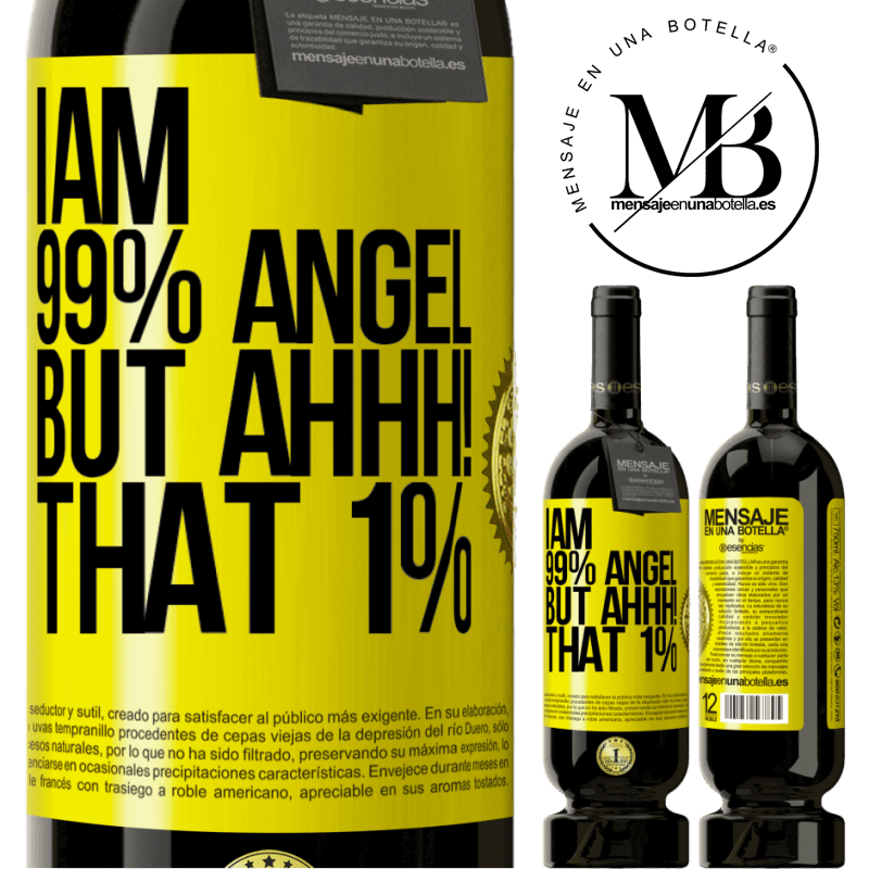 29,95 € Free Shipping | Red Wine Premium Edition MBS® Reserva I am 99% angel, but ahhh! that 1% Yellow Label. Customizable label Reserva 12 Months Harvest 2013 Tempranillo
