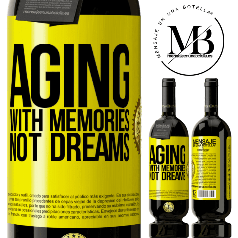 29,95 € Free Shipping | Red Wine Premium Edition MBS® Reserva Aging with memories, not dreams Yellow Label. Customizable label Reserva 12 Months Harvest 2013 Tempranillo